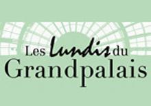 Les lundis du Grand Palais